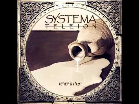 Systema Teleion - Yael (יעל)