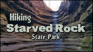 Hiking Starved Rock State Park - Illinois' Most Visited Park