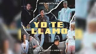 Yo Te Llamo   Joey Montana Ft. De La Guetto & Noriel