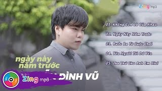 Ngày Này Năm Trước – Nguyễn Đình Vũ (Album)