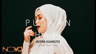 PUJAAN HATI - Adira Suhaimi (Official Music Video)