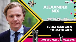 Alexander Nix: From Mad Men to Math Men | OMR Festival 2017 – Hamburg, Germany