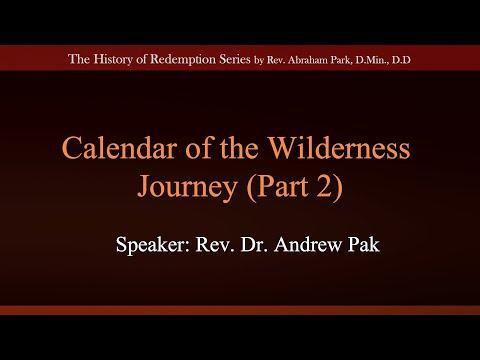 Calendar of the Wilderness Journey Part 2