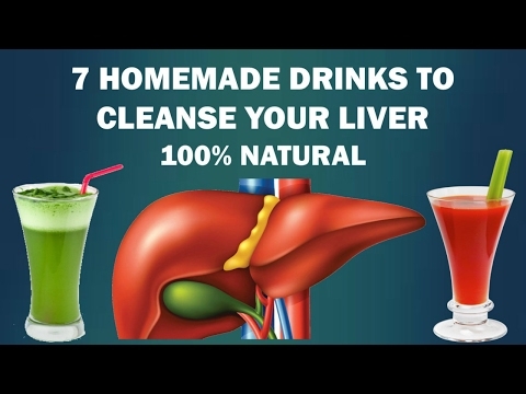 Video Liver Detox - 7 homemade drinks that naturally cleanse your liver