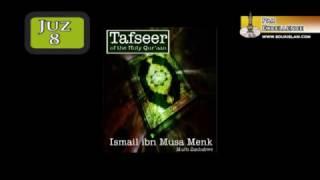 07 Tafseer - Juz 08 - Mufti Ismail Menk