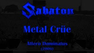 Sabaton - Metal Crüe (Original Lyrics)