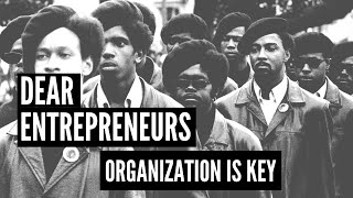 Dear Entrepreneurs, Organization is Key! (Recap)