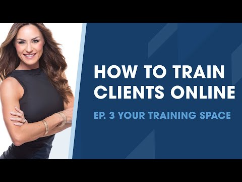 How to Train Clients Online: Setting Up Your Virtual Training Space ...