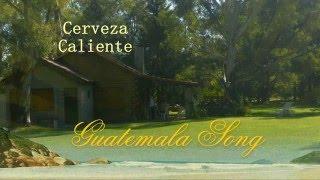 Guatemala Song - CerCa - 2015