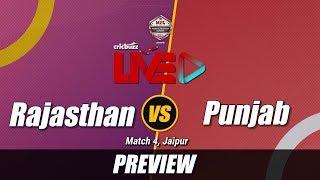 Rajasthan v Punjab, Match 4: Preview