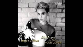 Gambar cover Miley Cyrus - 50 ways to leave your lover (Audio)