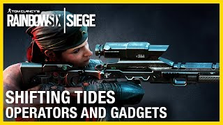Rainbow Six Siege: Shifting Tides Operators Gameplay Gadgets and Starter Tips | Ubisoft [NA]