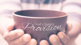 God\'s Simple Provision