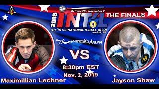 FINALS: Maximilian LECHNER vs. Jayson SHAW: 2019 INTERNATIONAL 9-BALL OPEN