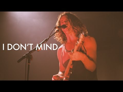 I Don't MindI Don't Mind