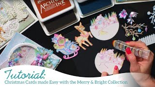 Christmas Card Making made Easy with the Merry and Bright Collection