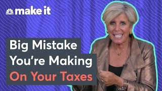 Suze Orman: Don't Make This Big Mistake On Your Taxes