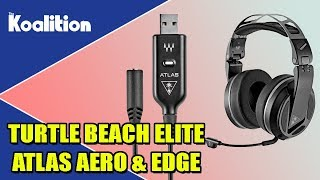 Turtle Beach Elite Atlas Aero Headset and Atlas Edge Unboxing and Impressions - The Koalition