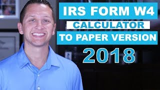 IRS Form W4 online calculator to Paper 2018
