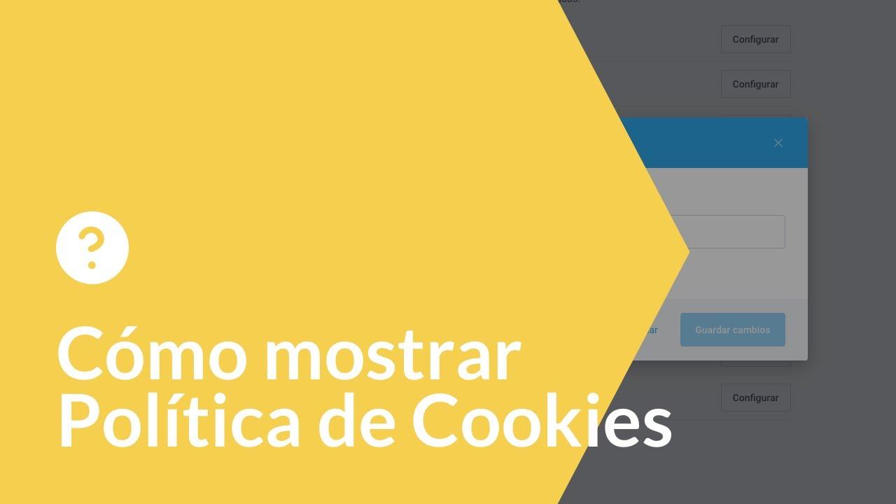 Cómo mostrar la política de cookies