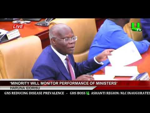'Minority Will Monitor Performance Of Ministers' -  Haruna Iddrisu