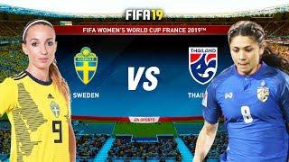 FIFA 19   สวีเดน VS ไทย   ฟุตบอลหญิงชิงแชมป์โลก 2019 !! มันส์ก่อนจริง