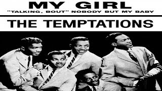 The Temptations My Girl Music