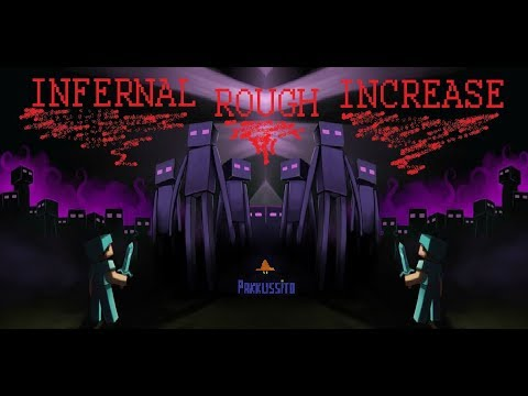 INFERNAL, ROUGH Y INCREASE MOBS -- MODS QUE HARAN DE TUS PARTIDAS UNA PESADILLA