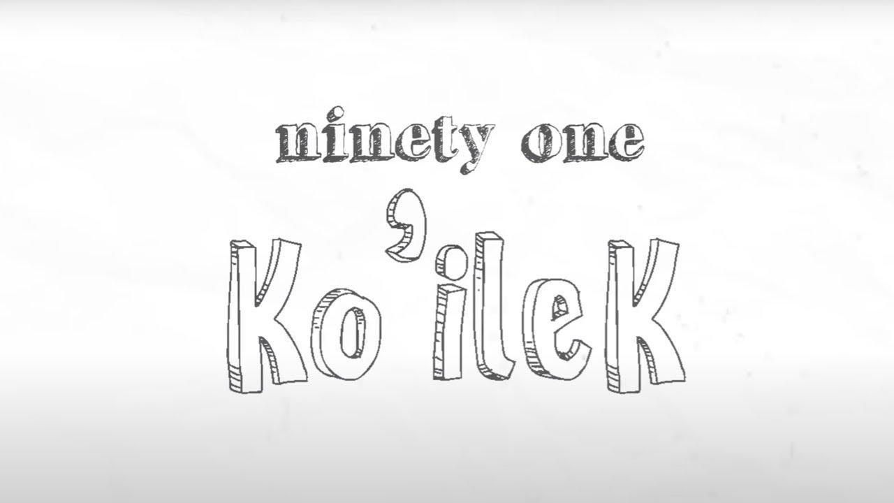 Ninety One — Koilek