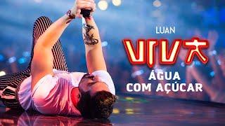 Luan Santana água Com Açúcar Dvd Viva Vídeo Oficial