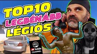 [TOP10] LEGBÉNÁBB LÉGIÓS - TrollFoci S3E18