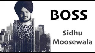 Boss (Full Song) - Sidhu Moose Wala - Snappy | New Punjabi Song 2018