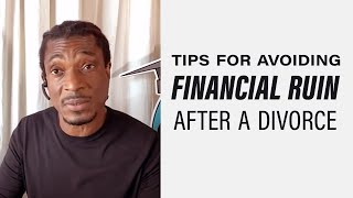 Avoiding The Devastating Financial Impact of A Divorce