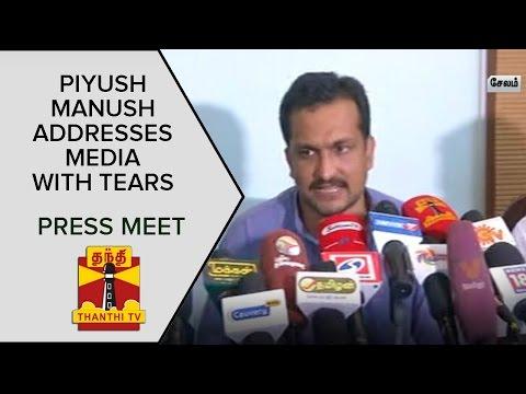 Police-Harassed-me-Brutally--Piyush-Manush-addresses-media-with-Tears-Press-Meet--Thanthi-TV