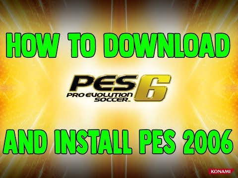 Download and install PES 2006 FULL ISO (TORRENT