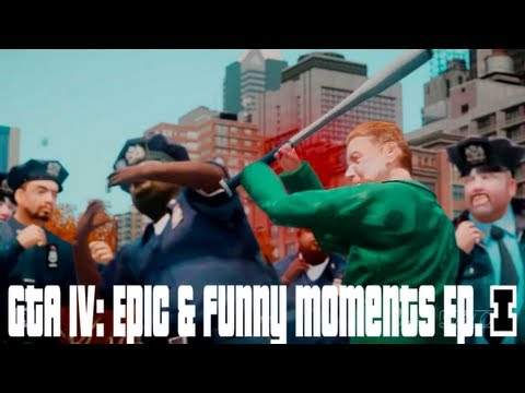 GTA IV: EPIC & Funny Moments Ep. 1