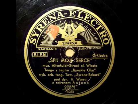 Adam Aston & Henryk Wars - Spij, moje serce gorace (Tango) - 1932