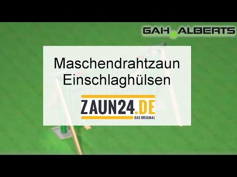 Maschendrahtzaun mit Einschlaghülsen - Montageanleitung   GAH Alberts