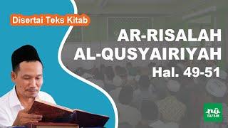 Kitab Ar-Risalah Al-Qusyairiyah # Hal. 49-51 # KH. Ahmad Bahauddin Nursalim
