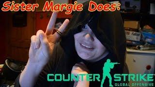 Sister Margie Does COUNTER STRIKE! | LlamaFluff