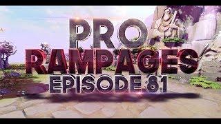 Pro Rampages - Ep. 81 [Dota 2]