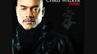 Chris Walker - I Want You [HQ]