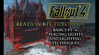 Creation Kit Tutorials Placing Lights and Lighting Techniques