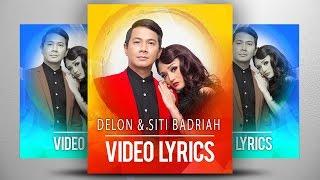 Gambar cover Delon & Siti Badriah | Cinta Tak Harus Memiliki (Official Video Lyrics NAGASWARA) #lyrics