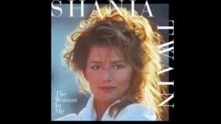 Shania Twain - Is There Life After Love