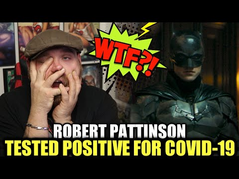 Robert Pattinson Tested POSITIVE for COVID-19!…….WTF?!!!