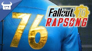 FALLOUT 76 RAP SONG | (I stayed up all night making this)