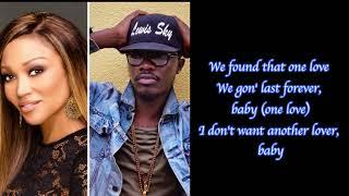 Chanté Moore Feat. Lewis Sky - One Love (Lyrics On Video)