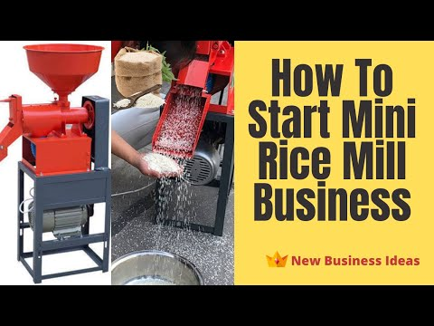 , title : 'How to Start Mini Rice Mill Business   Small Scale Business Idea