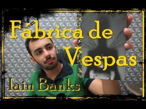 Fábrica de Vespas - Iain Banks | Darkside Books | Real x Ficcional